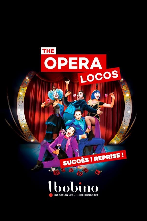 The Opera Locos - Bobino - Affiche
