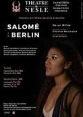 Affiche Salomé in Berlin - Théâtre de Nesle