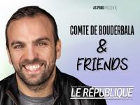 Le Comte de Bouderbala & friends au Théâtre Le République