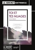 Affiche Toi et tes nuages - Guichet-Montparnasse