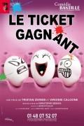 Affiche Le ticket gagnant - Comédie Bastille