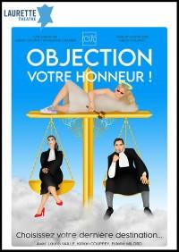 Affiche Objection votre Honneur ! - Laurette Théâtre