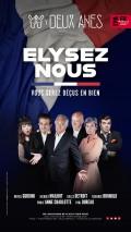 Affiche Elysez-nous - Théâtre des Deux Ânes