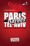 Affiche Paris-Barbès-Tel Aviv - La Grande Comédie