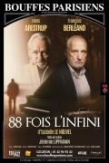 Affiche du spectacle 88 fois l'infini - Théâtre des Bouffes Parisiens