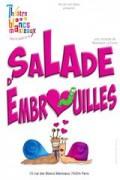 Affiche Salade d'embrouilles - Théâtre des Blancs Manteaux