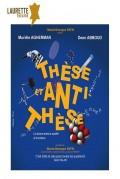 Affiche Thèse et antithèse - Laurette Théâtre