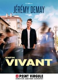 Affiche Jérémy Demay - Vivant - Le Point Virgule