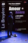 Affiche Amour amère - Théâtre La Bruyère