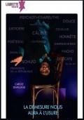 Affiche Carole Devalland - La démesure nous aura à l'usure - Laurette Théâtre