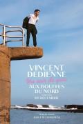 Affiche Vincent Dedienne - Un soir de gala - Théâtre des Bouffes du Nord
