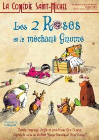 Affiche Les deux roses et le méchant gnome - Comédie Saint-Michel