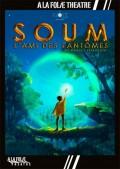 Affiche Soum, l'ami des fantômes - À la Folie Théâtre