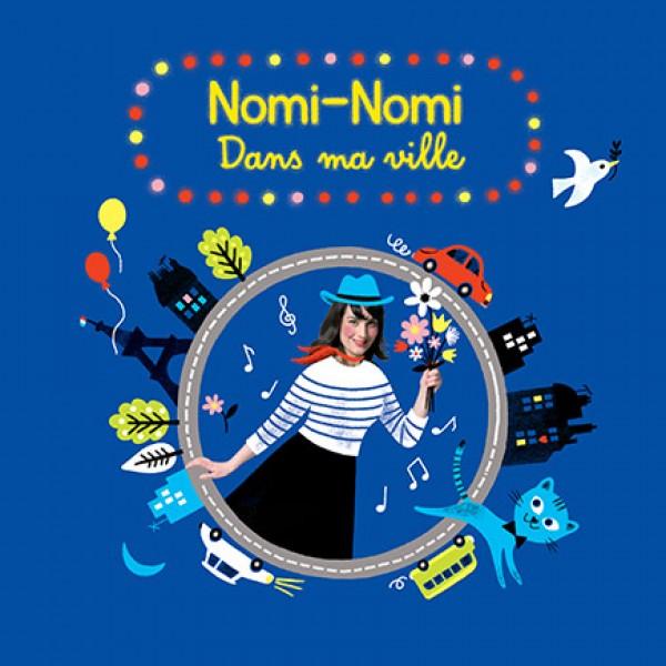 Nomi-Nomi - Dans ma ville : couverture de l''album