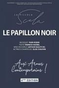Affiche Le Papillon noir (Aux armes, contemporains !) - La Scala Paris