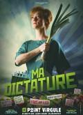 Affiche Julie Villers - Ma dictature - Le Point Virgule