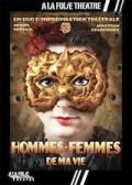 Affiche Hommes Femmes de ma vie - À la Folie Théâtre