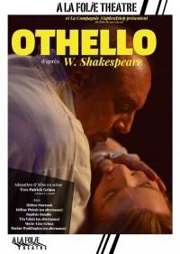 Affiche Othello - À la Folie Théâtre