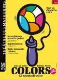 Affiche Colors - Le spectacle d'improvisation culte - Théâtre des Mathurins