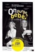 Affiche On purge Bébé - Théâtre de l'Atelier