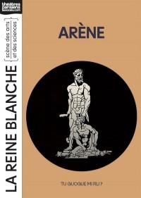 Affiche Arène - Théâtre de la Reine Blanche