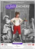 Affiche La folle enchère - Théâtre de l'Épée de Bois