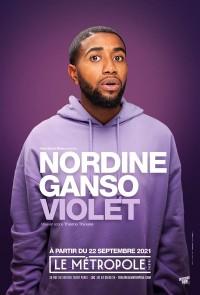 Affiche Nordine Ganso - Violet - Le Métropole (ancien Comédie des Boulevards)