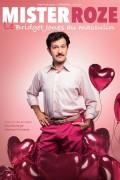 Affiche Mister Roze, le Bridget Jones au masculin - Palais des Glaces