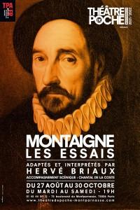 Affiche Montaigne, les Essais - Théâtre de Poche-Montparnasse