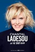 Affiche Chantal Ladesou - On the road again - Théâtre du Casino