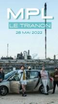 MPL au Trianon