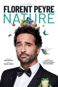 Affiche Florent Peyre - Nature - Théâtre Trévise