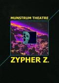 Affiche Zypher Z. - Théâtre Le Monfort