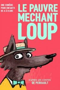 Affiche Le pauvre méchant loup - Théâtre L'Essaïon