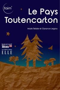Affiche Le Pays Toutencarton - Théâtre L'Essaïon