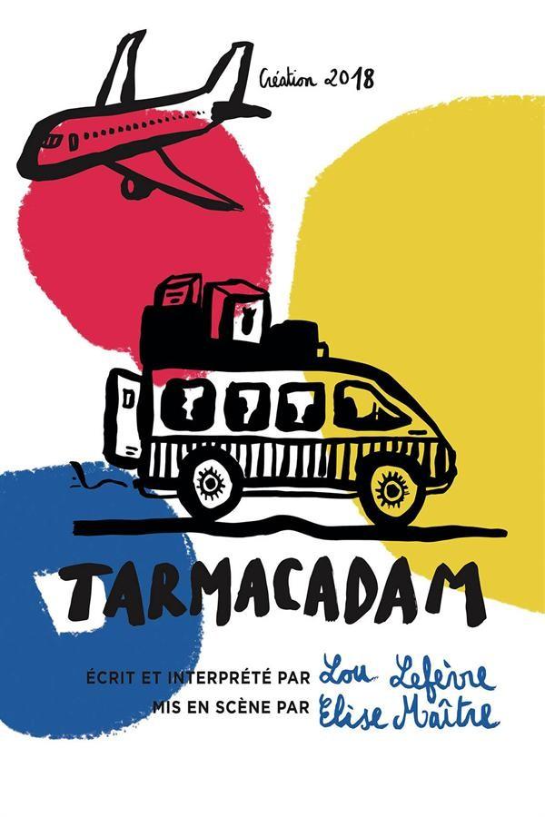Affiche Tarmacadam - Théâtre L'Essaïon