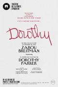 Affiche Zabou Breitman - Dorothy - Théâtre de la Porte Saint-Martin