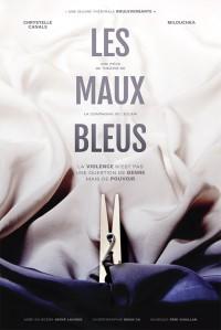 Affiche Les maux bleus - Théâtre L'Essaïon