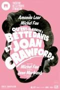 Qu'est-il arrivé à Bette Davis et Joan Crawford ? au Théâtre de la Porte Saint-Martin - Affiche