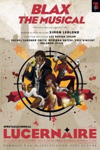 Affiche Blax - The musical - Théâtre du Lucernaire