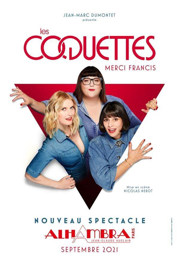 Affiche Les Coquettes - Merci Francis - Alhambra