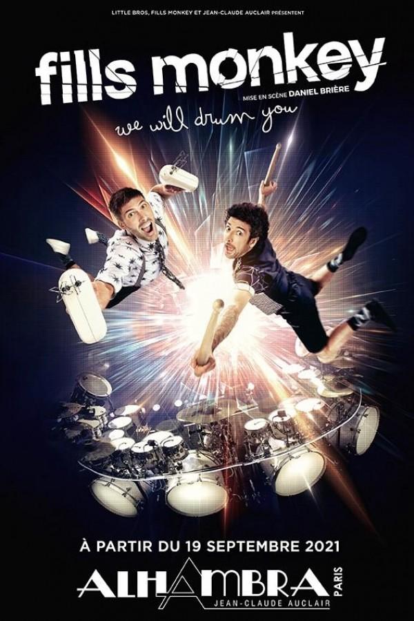 Affiche Fills Monkey - We will drum you - Alhambra