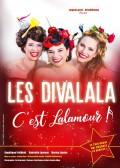 Affiche Les Divalala - C'est Lalamour ! - Palais des Glaces
