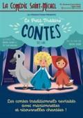 Affiche Le petit théâtre des contes - Comédie Saint-Michel