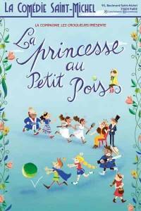 Affiche La princesse au petit pois - Comédie Saint-Michel