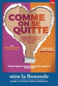 Affiche Comme on se quitte - Théâtre La Boussole