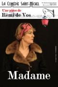 Affiche Madame - Comédie Saint-Michel