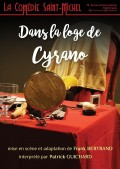 Affiche Dans la loge de Cyrano - Comédie Saint-Michel