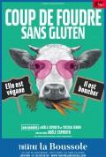 Affiche Coup de foudre sans gluten - Théâtre La Boussole
