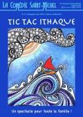 Affiche Tic Tac Ithaque - Comédie Saint-Michel